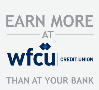 Earn more at WFCU Credit Union than at your bank